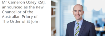 Announcement - Mr Cameron Oxley KStJ Announced as Chancellor.